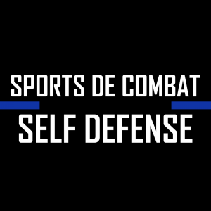 SPORTS DE COMBAT / SELF DEFENSE